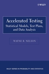 Accelerated Testing: Statistical Models, Test Plans, and Data Analysis  (0471697362) cover image
