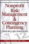 Nonprofit Risk Management & Contingency Planning: Done in a Day Strategies (0471790362) cover image