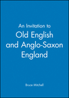 An Invitation to Old English and Anglo-Saxon England (0631174362) cover image