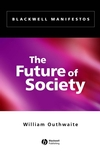 The Future of Society (0631231862) cover image