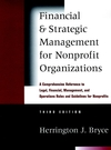 Financial and Strategic Management for Nonprofit Organizations: A Comprehensive Reference to Legal, Financial, Management, and Operations Rules and Guidelines for Nonprofits, 3rd Edition (0787950262) cover image