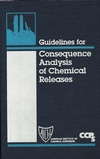 Guidelines for Consequence Analysis of Chemical Releases (0816907862) cover image