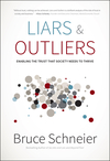 Liars and Outliers: Enabling the Trust that Society Needs to Thrive (1118225562) cover image