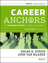 Career Anchors: The Changing Nature of Careers Self Assessment, 4th Edition (1118455762) cover image