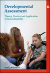 Developmental Assessment: Theory, practice and application to neurodisability (1909962562) cover image