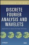 Discrete Fourier Analysis and Wavelets: Applications to Signal and Image Processing (0470294663) cover image