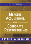 Mergers, Acquisitions, and Corporate Restructurings, 5th Edition (0470561963) cover image