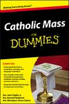 Catholic Mass For Dummies (0470767863) cover image
