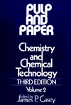 Pulp and Paper, Chemistry and Chemical Technology, Volume 2, 3rd Edition (0471031763) cover image