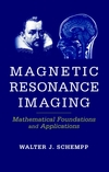 thumbnail image: Magnetic Resonance Imaging: Mathematical Foundations and Applications
