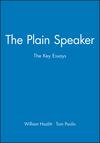 The Plain Speaker: The Key Essays (0631210563) cover image
