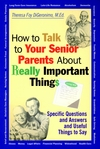 How to Talk to Your Senior Parents About Really Important Things (0787956163) cover image