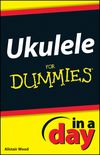 Ukulele In A Day For Dummies (1118380363) cover image