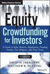 Equity Crowdfunding for Investors: A Guide to Risks, Returns, Regulations, Funding Portals, Due Diligence, and Deal Terms (1118853563) cover image