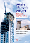 Whole Life-Cycle Costing: Risk and Risk Responses (1405107863) cover image
