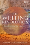 The Writing Revolution: Cuneiform to the Internet (1405154063) cover image