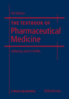 The Textbook of Pharmaceutical Medicine, 6th Edition (1444317563) cover image