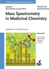 thumbnail image: Mass Spectrometry in Medicinal Chemistry, Volume 36