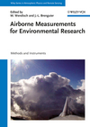 Airborne Measurements for Environmental Research: Methods and Instruments (3527409963) cover image