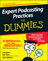 Expert Podcasting Practices For Dummies (0470149264) cover image