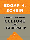 Organizational Culture and Leadership, 4th Edition (0470185864) cover image