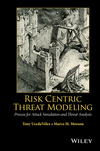 Risk Centric Threat Modeling: Process for Attack Simulation and Threat Analysis (0470500964) cover image