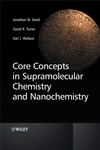 Core Concepts in Supramolecular Chemistry and Nanochemistry (0470858664) cover image