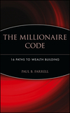 The Millionaire Code: 16 Paths to Wealth Building  (0471426164) cover image