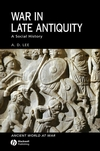 War in Late Antiquity: A Social History (0631229264) cover image