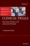 Methods and Applications of Statistics in Clinical Trials: Volume 2 - Planning, Analysis, and Inferential Methods (1118304764) cover image
