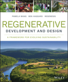 Regenerative Development and Design: A Framework for Evolving Sustainability (1118972864) cover image