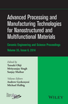 Advanced Processing and Manufacturing Technologies for Nanostructured and Multifunctional Materials: CESP Volume 35 Issue 6 (1119040264) cover image