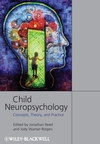 Child Neuropsychology: Concepts, Theory, and Practice (1405152664) cover image