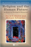 Religion and the Human Future: An Essay on Theological Humanism (1405155264) cover image