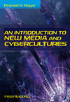 An Introduction to New Media and Cybercultures (1405181664) cover image