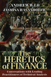 The Heretics of Finance: Conversations with Leading Practitioners of Technical Analysis (1576603164) cover image