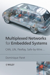 Multiplexed Networks for Embedded Systems: CAN, LIN, FlexRay, Safe-by-Wire... (0470034165) cover image