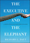 The Executive and the Elephant: A Leader's Guide for Building Inner Excellence (0470372265) cover image