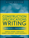 Construction Specifications Writing: Principles and Procedures, 6th Edition (0470380365) cover image
