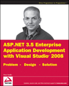 ASP.NET 3.5 Enterprise Application Development with Visual Studio 2008: Problem Design Solution (0470396865) cover image