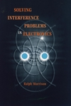 Solving Interference Problems in Electronics (0471127965) cover image