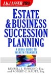 Estate and Business Succession Planning: A Legal Guide to Wealth Transfer (0471438065) cover image