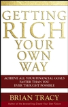 Getting Rich Your Own Way: Achieve All Your Financial Goals Faster Than You Ever Thought Possible (0471768065) cover image