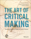 The Art of Critical Making: Rhode Island School of Design on Creative Practice (1118517865) cover image