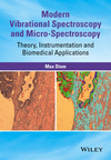 thumbnail image: Modern Vibrational Spectroscopy and Micro-Spectroscopy Theory Instrumentation and Biomedical Applications