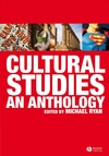 Cultural Studies: An Anthology (1405145765) cover image