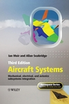 Aircraft Systems: Mechanical, Electrical and Avionics Subsystems Integration, 3rd Edition