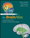 The Brain Atlas: A Visual Guide to the Human Central Nervous System, 3rd Edition (0470084766) cover image