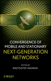 Cover image for Convergence of Wireless, Wireline, and Photonics Next Generation Networks