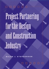 Project Partnering for the Design and Construction Industry (0471107166) cover image